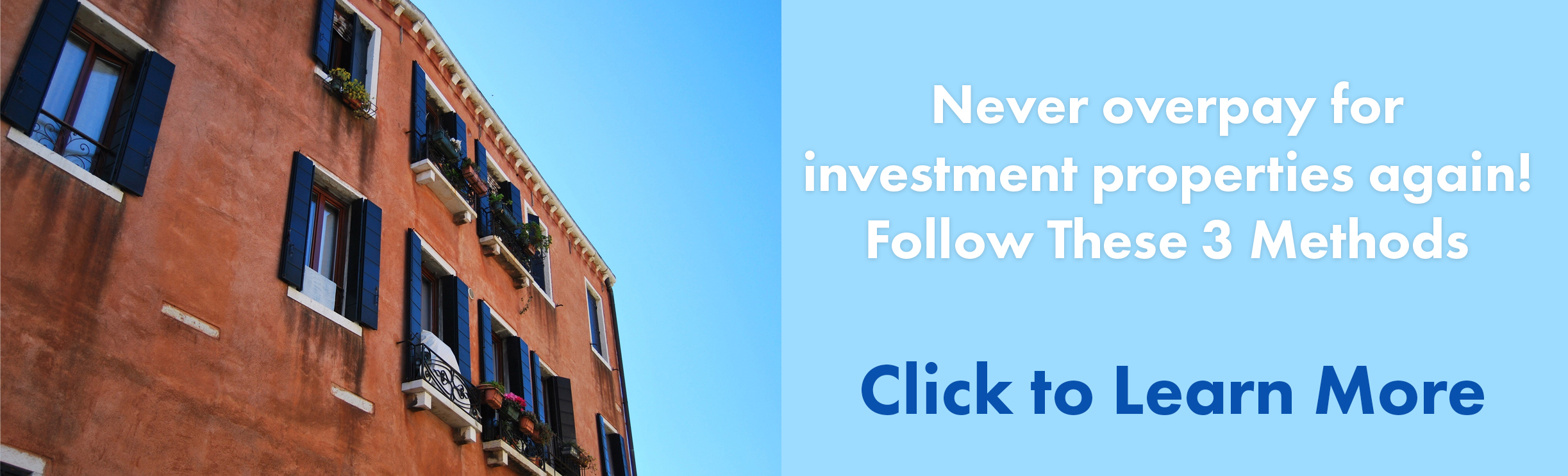 never overpay for investment properties