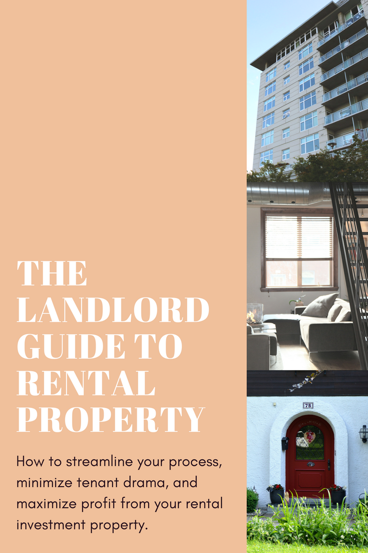 How to streamline your process, minimize tenant drama, and maximize profit from your rental investment property.