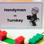 Turnkey Properties vs Handyman Real Estate Investing