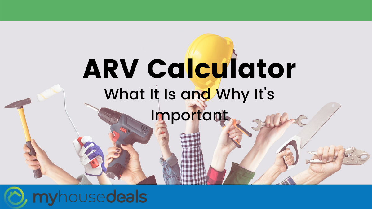 """Various hands holding construction tools behind text that reads """"ARV Calculator: What It Is and Why It's Important"""" with green and blue background"""
