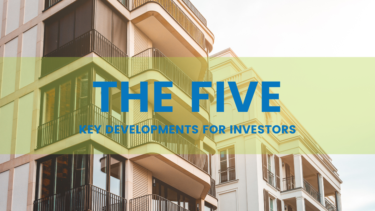 """Apartment complex with blue text overlay reading """"The Five: Key Developments for Investors"""""""