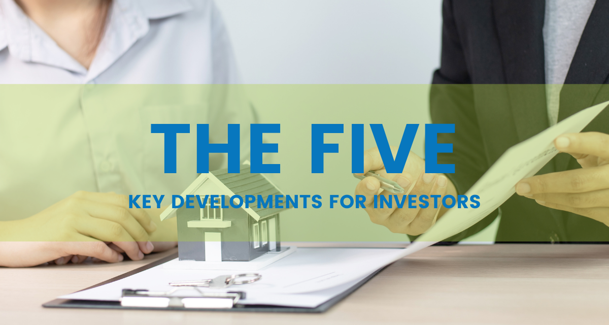 """Two individuals discussing the eviction moratorium look over papers with a house on top behind text that reads """"The Five: Key Developments for Investors"""""""